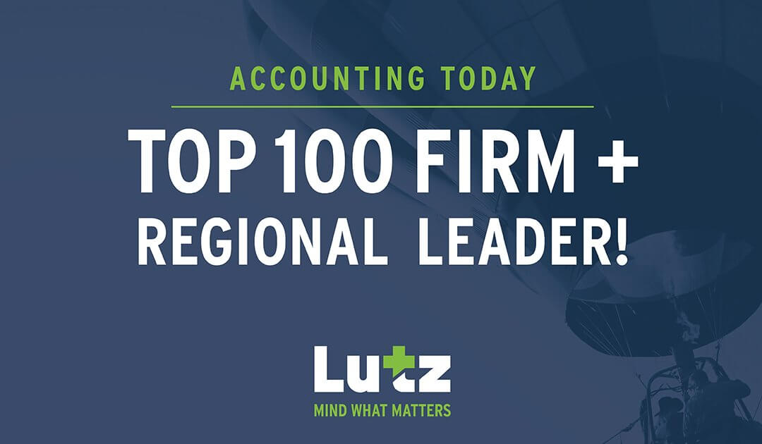 Accounting Today Names Lutz a 2021 Top 100 Firm and Regional Leader